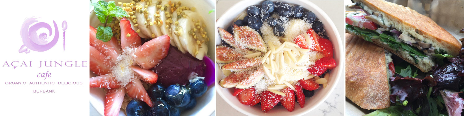 Acai Jungle Bowls Burbank Los Angeles